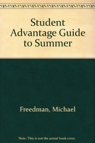 Student Advantage Guide to Summer Programs 1997 Edition