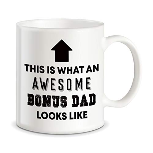 (Father's Day Gift for Stepdad Awesome Bonus Dad Looks Like World's Best Bonus Dad Ever Christmas Birthday Stepfather Novelty Gift Ceramic Coffee Mug Tea Cup White)