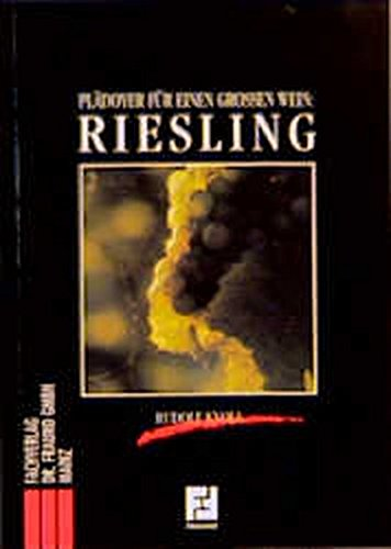Riesling: Plädoyer für einen grossen Wein