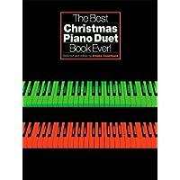 The Best Christmas Piano Duet Book Ever Pfduet