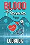 Blood Pressure Log Book: An High Blood Pressure Tracker: A Journal To Help Monitor and Record Blood Pressure - Simple Diary for Daily Heart Rate Readings