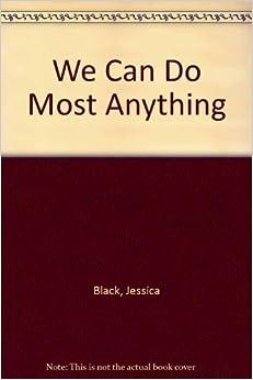 We Can Do Most Anything por Jessica Black epub