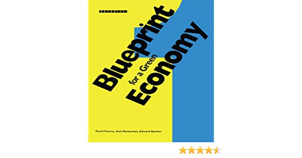 Amazon blueprint 1 for a green economy blueprint series amazon blueprint 1 for a green economy blueprint series ebook david pearce anil markandya edward barbier kindle store malvernweather Images