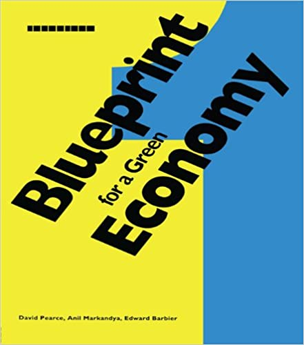 Amazon blueprint 1 for a green economy blueprint series blueprint 1 for a green economy blueprint series 1st edition kindle edition malvernweather Images