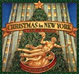 Christmas in New York: A Pop-Up Book [Hardcover] [2005] First Edition Ed. Chuck Fischer