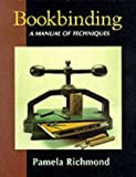 Bookbinding, Pamela Richmond, 1852238860