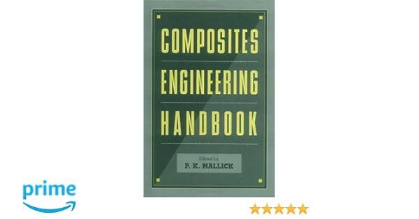 Composites engineering handbook materials engineering pk composites engineering handbook materials engineering pk mallick 9780824793043 amazon books fandeluxe Choice Image