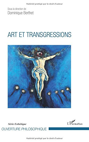 Read Online Art et transgressions (French Edition) ebook