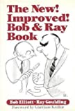 img - for The new! improved! Bob & Ray book book / textbook / text book