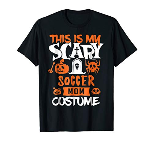 Soccer Mom Scary Halloween Costume Party T-Shirt