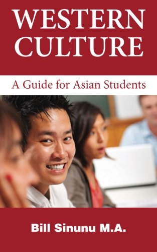 Western Culture: A Guide for Asian Students