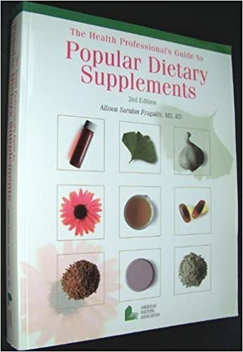 Book The Health Professional's Guide to Popular Dietary Supplements, 2nd Edition by Allison Sarubin Fragakis (2002-10-02)