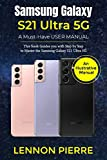 Samsung Galaxy S21 Ultra 5G A Must-Have USER
