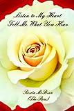 Listen to My Heart Tell Me What You Hear, Rosita McBean, 1418439339