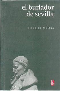 El burlador de Sevilla (Literatura) (Spanish Edition)