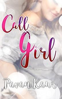 Call Girl by [Kaur, Pavan]