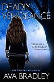 Deadly Vengeance (Deadly Sight) by  Ava Bradley in stock, buy online here