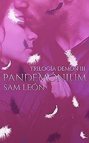 Pandemónium: Trilogía Demon #3
