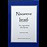 Nazarene Israel: The Original Faith Of The Apostles