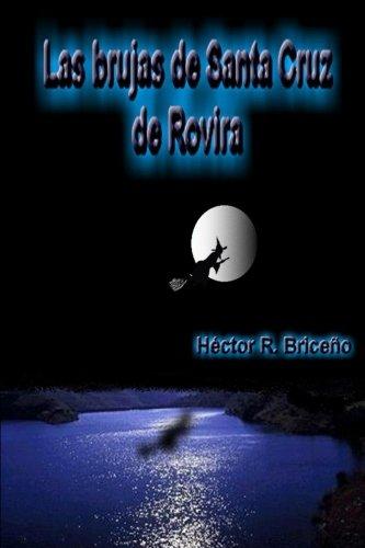 Las Brujas de Santa Cruz de Rovira  [Briceno, Hector R.] (Tapa Blanda)