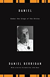 Daniel: Under the Siege of the Divine (Daniel Berrigan Reprint)