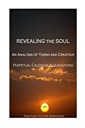 Revealing the Soul: An Analysis of Torah and Creation - Perpetual Calendar & Quotations