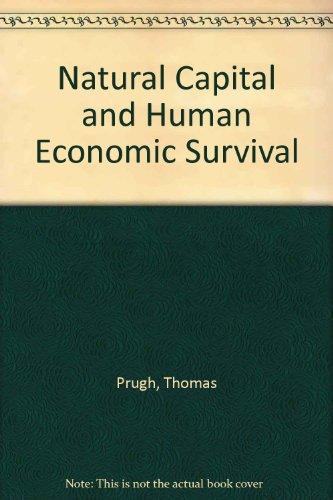 Natural Capital and Human Economic Survival