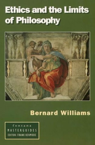 B.E.S.T Ethics and the Limits of Philosophy (Fontana Masterguides) D.O.C