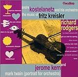 Music of Kreisler Rodgers & Kern