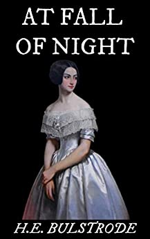 At Fall of Night (Tales of the Uncanny Book 2) by [Bulstrode, H.E.]