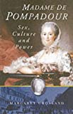 Madame de Pompadour, Margaret Crosland, 0750929561