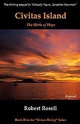Civitas Island - The Birth of Hope (Civitas Rising Book 2)