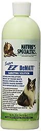 Nature\'s Specialties Super EZ Dematt Pet Conditioner, 16-Ounce