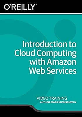 Introduction to Cloud Computing with Amazon Web Services [Online Code]