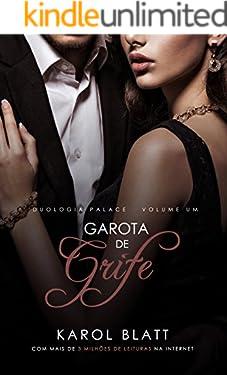 Garota de Grife ( Duologia Palace - Livro I)