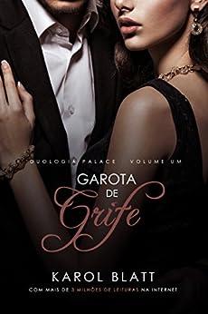 Garota de Grife   Duologia Palace - Vol.1 por [Blatt, Karol]
