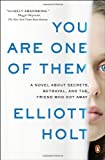 You Are One of Them, Elliott Holt, 0143125443