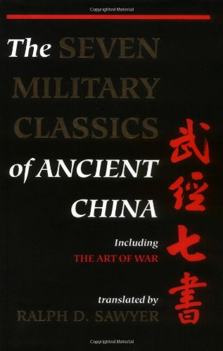 The Seven Military Classics of Ancient China, including The Art of War