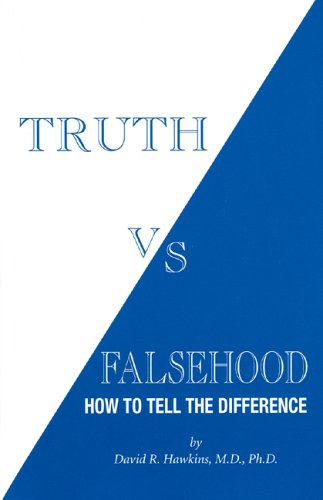 Truth vs. Falsehood: How to Tell the Difference - Book #4 of the Power vs. Force