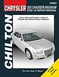 Chilton Total Car Care Chrysler 300, Charger & Magnum, 2005-2010 Repair Manual (Chilton's Total Car Care Repair Manuals)