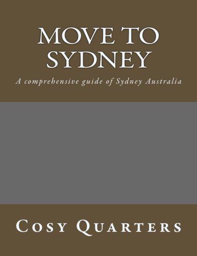 Move to Sydney: A comprehensive guide to migrate to Sydney - 41H7DI%2BFzXL - Getting Down Under