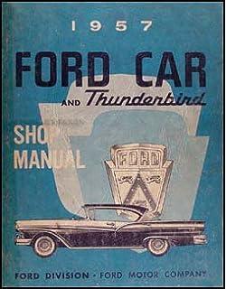 1957 ford car and thunderbird repair shop manual reprint ford 1957 ford car thunderbird repair shop manual original publicscrutiny Images