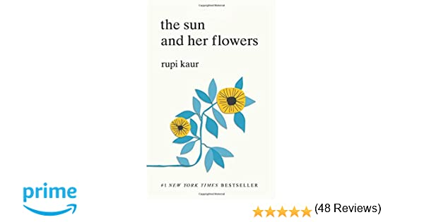 The Sun And Her Flowers Amazones Rupi Kaur Libros En