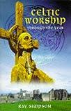 Celtic Worship Through the Year