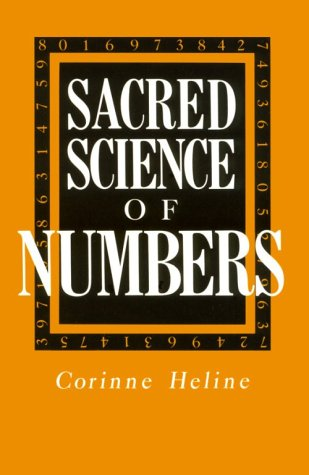 Sacred Science of Numbers: A Series of Lecture Lessons Dealing with the Sacred Science of Numbers