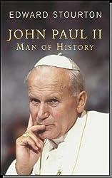 John Paul II: Man of History