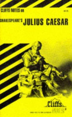 Cliffs Notes on Shakespeare's Julius Caesar
