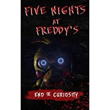 Five Nights at Freddy's: End of Curiosity