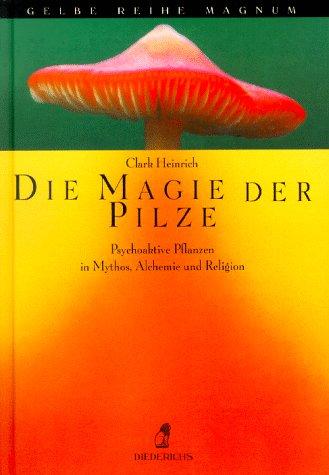Die Magie Der Pilze