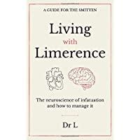 Living with limerence: A guide for the smitten
